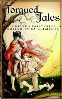 Torqued Tales - S.A. Clements, C.B. Potts, Renee Manley, Vic Winter