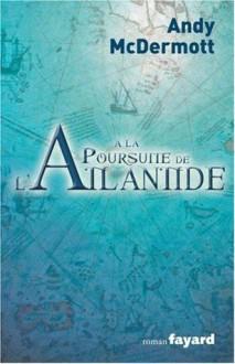 A La Poursuite De L'Atlantide - Andy McDermott