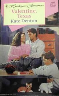 Valentine, Texas - Kate Denton
