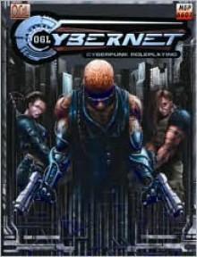 OGL Cybernet Cyberpunk Roleplaying - August Hahn