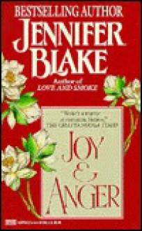 Joy and Anger - Jennifer Blake
