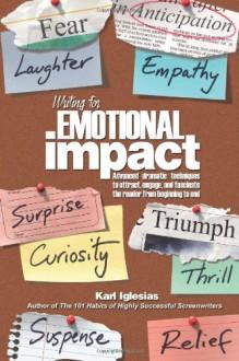 Writing for Emotional Impact - Karl Iglesias