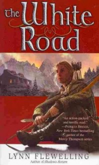 (THE WHITE ROAD ) By Flewelling, Lynn (Author) mass_market Published on (05, 2010) - Lynn Flewelling