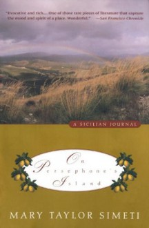 On Persephone's Island: A Sicilian Journal (Vintage Departures) - Mary Taylor Simeti