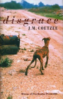 Disgrace - John Maxwell Coetzee