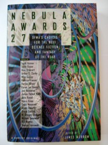 Nebula Awards 27: Sfwa's Choices for the Best Science Fiction and Fantasy of the Year (Nebula Awards Showcase) -