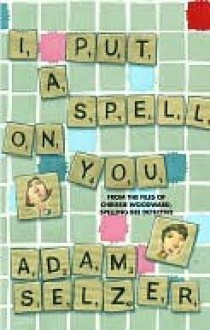 I Put a Spell on You - Adam Selzer