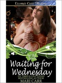 Waiting for Wednesday - Mari Carr
