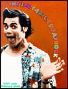 The Jim Carrey Scrapbook - Scott Siegel, Barbara Siegel, Ed Scott
