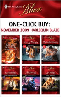 One-Click Buy: November 2009 Harlequin Blaze - Julie Leto, Leslie Kelly, Lori Wilde, Michelle Rowen, Nancy Warren, Jill Monroe, Karen Foley