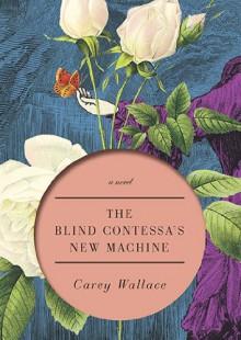 La Comtesse Et Les Ombres: Roman - Carey Wallace