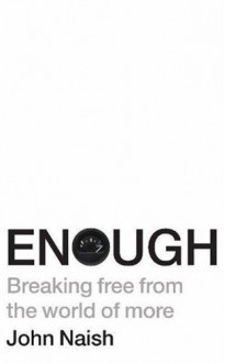 Enough - John Naish