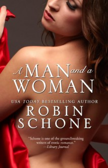 A Man and a Woman - Robin Schone