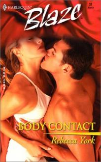 Body Contact - Rebecca York