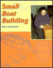 Small Boat Building (Helmsman Guides) - Dave Greenwell