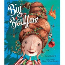 Big Bouffant - Kate Hosford, Holly Clifton-Brown
