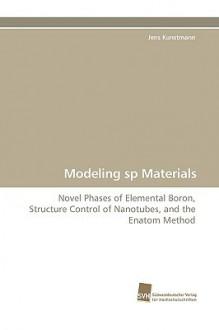 Modeling Sp Materials - Jens Kunstmann
