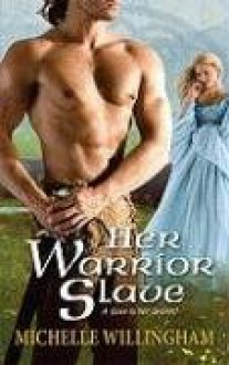 Her Warrior Slave - Michelle Willingham