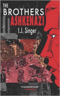 The Brothers Ashkenazi - Israel Joshua Singer