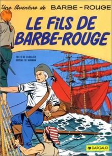 Barbe-Rouge, tome 3: Le Fils de Barbe-Rouge - Jean-Michel Charlier