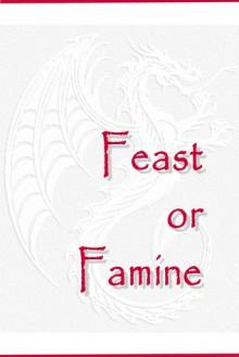 Feast or Famine - Naomi Novik