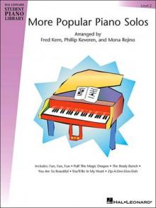 More Popular Piano Solos - Level 2: Hal Leonard Student Piano Library - Phillip Keveren, Fred Kern, Mona Rejino