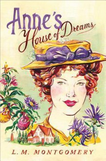 Anne's House of Dreams: Anne of Green Gables Series - L.M. Montgomery