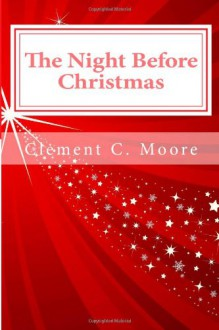 The Night Before Christmas: Holiday Coloring Book - Clement C. Moore