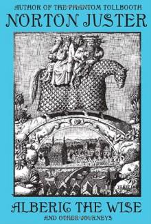 Alberic the Wise - Norton Juster, Leonard Baskin