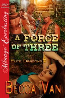 A Force of Three - Becca Van