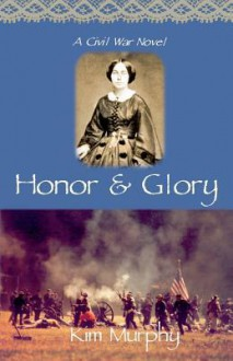 Honor and Glory (Audio) - Kim Murphy, Dianna Dorman