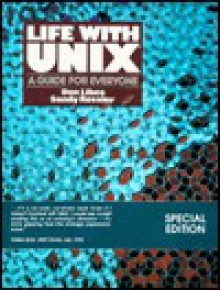 Life with UNIX: A Guide for Everyone - Don Libes