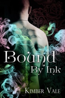Bound by Ink - Kimber Vale
