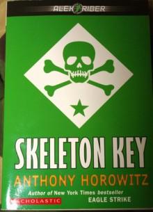 Skeleton Key: - Anthony Horowitz