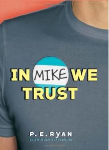 In Mike We Trust - Stephens Bryan