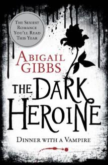 Dinner With a Vampire - Abigail Gibbs