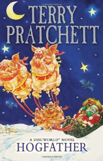 Hogfather: (Discworld Novel 20) - Terry Pratchett