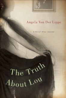The Truth About Lou - Angela von der Lippe