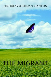 The Migrant - Nicholas Sheridan Stanton