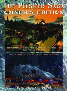 The Pulsifer Saga: Omnibus Edition - William Michael Mott