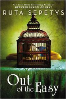 Out of the Easy -