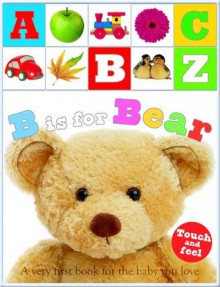 B is For Bear Gift Box - Roger Priddy