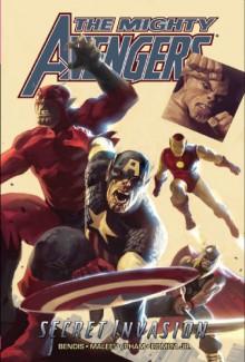 The Mighty Avengers, Vol. 3: Secret Invasion, Vol. 1 - Brian Michael Bendis, Alex Maleev, Khoi Pham