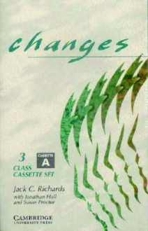 Changes 3 Class Audio Cassette Set (2 Cassettes): English for International Communication - Jack C. Richards, Jonathan Hull, Susan Proctor
