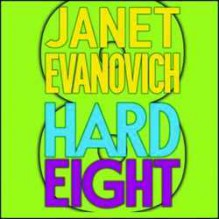 Hard Eight - Janet Evanovich, C.J. Critt