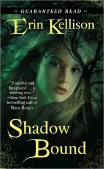 Shadow Bound - Erin Kellison
