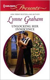 Unlocking Her Innocence (Harlequin Presents Series #3095) - Lynne Graham