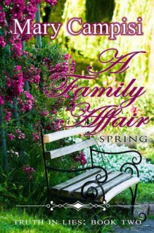 A Family Affair: Spring - Mary Campisi