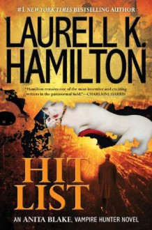 Hit List - Laurell K. Hamilton