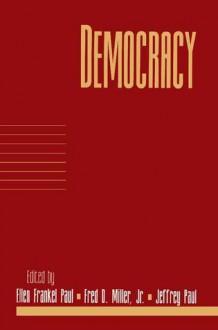 Democracy: Volume 17, Part 1 - Ellen Frankel Paul